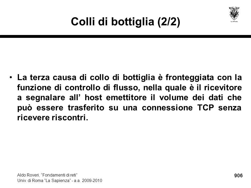 906 Aldo Roveri, Fondamenti di reti Univ. di Roma La Sapienza - a.a.