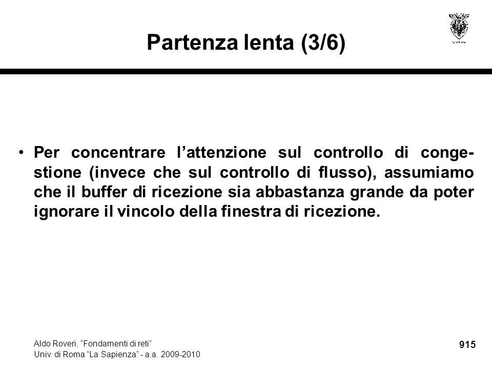 915 Aldo Roveri, Fondamenti di reti Univ. di Roma La Sapienza - a.a.