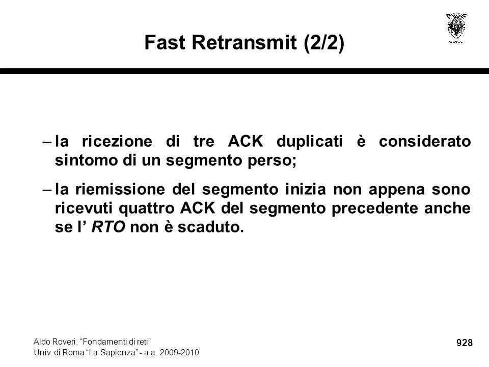 928 Aldo Roveri, Fondamenti di reti Univ. di Roma La Sapienza - a.a.