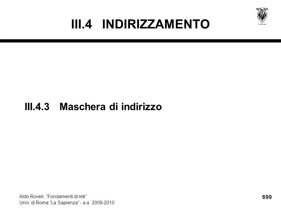699 Aldo Roveri, Fondamenti di reti Univ. di Roma La Sapienza - a.a.