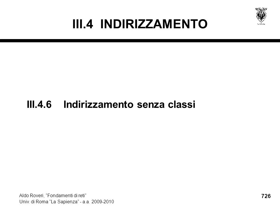 726 Aldo Roveri, Fondamenti di reti Univ. di Roma La Sapienza - a.a.