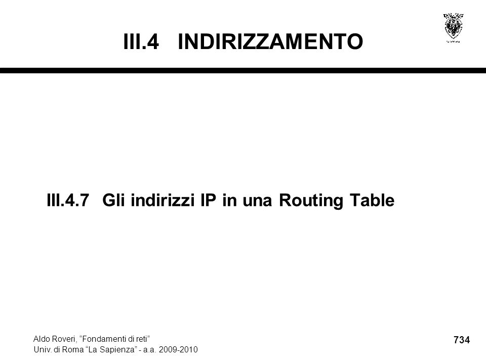734 Aldo Roveri, Fondamenti di reti Univ. di Roma La Sapienza - a.a.