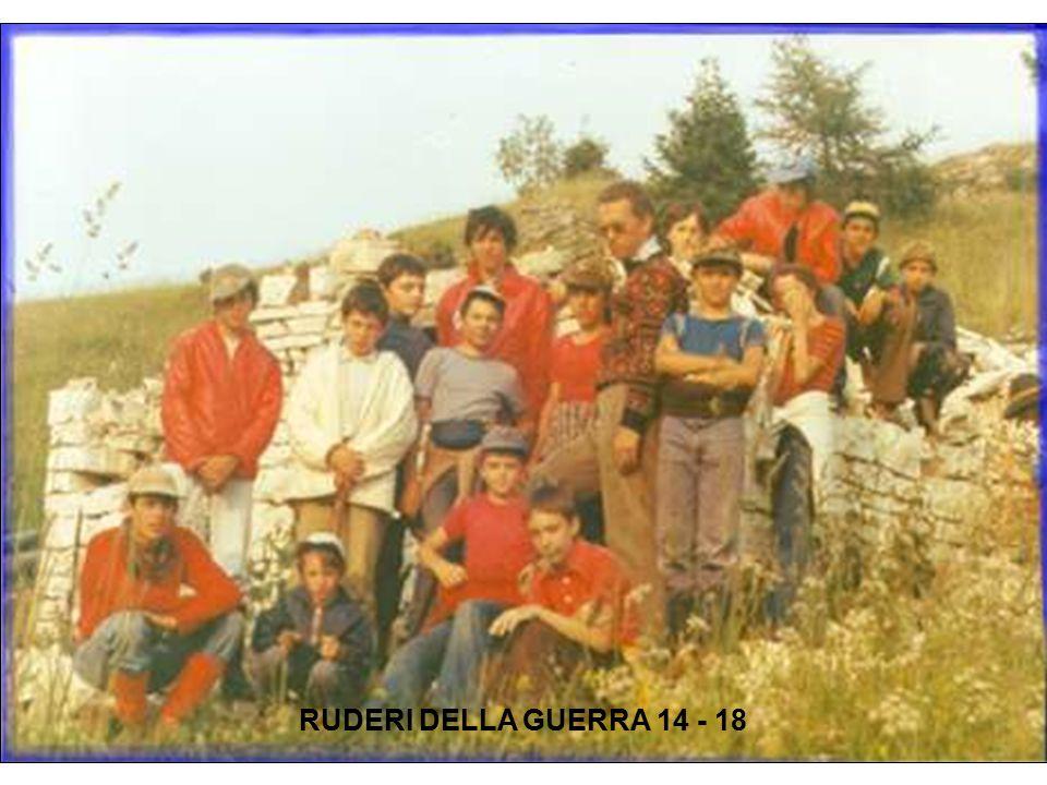 RUDERI DELLA GUERRA 14 - 18