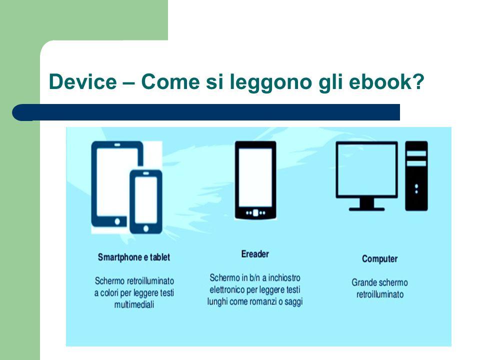Device – Come si leggono gli ebook