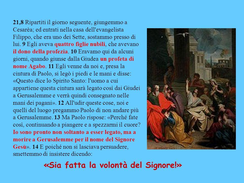 21,8 Ripartiti il giorno seguente, giungemmo a Cesarèa; ed entrati nella casa dell evangelista Filippo, che era uno dei Sette, sostammo presso di lui.