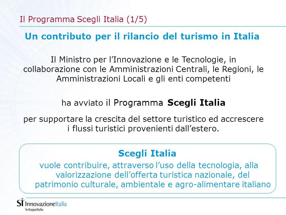 Un contributo per il rilancio del turismo in Italia Il Ministro per l'Innovazione e le Tecnologie, in collaborazione con le Amministrazioni Centrali,