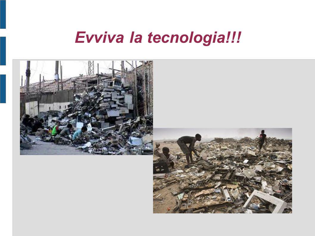 Evviva la tecnologia!!!