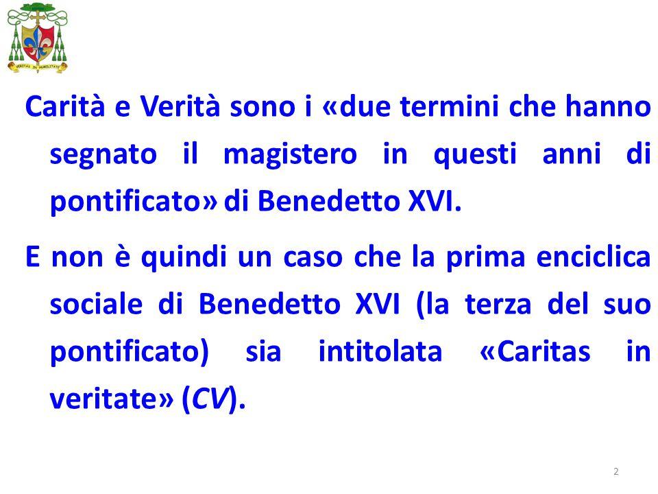 2 Carità e Verità sono i «due termini che hanno segnato il magistero in questi anni di pontificato» di Benedetto XVI. E non è quindi un caso che la pr
