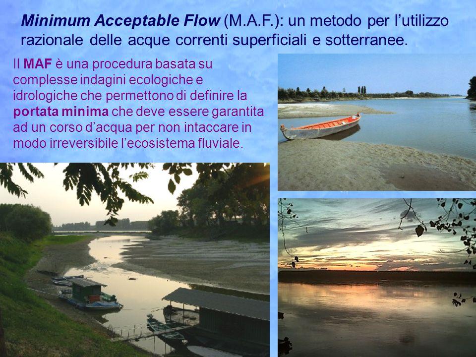 Minimum Acceptable Flow (M.A.F.): un metodo per l'utilizzo razionale delle acque correnti superficiali e sotterranee.