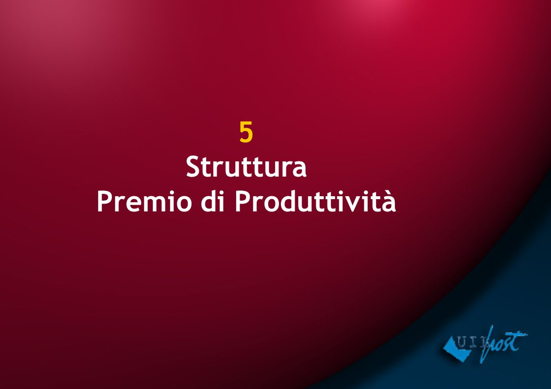 5 Struttura Premio di Produttività