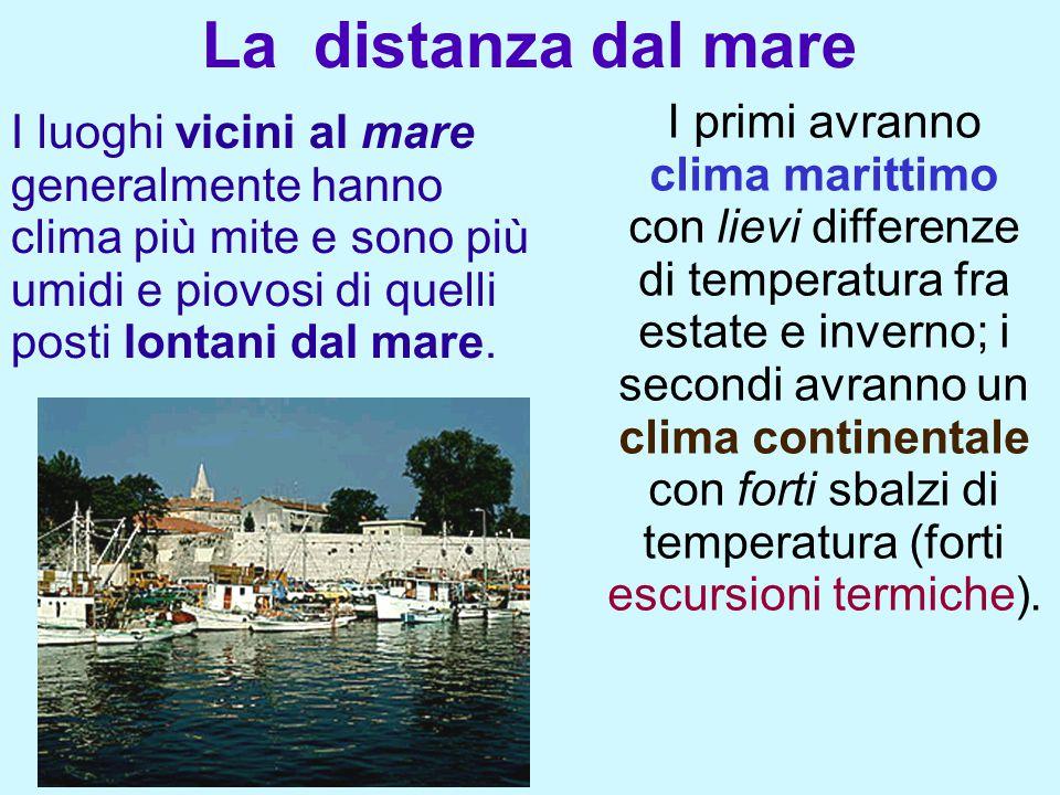 I primi avranno clima marittimo con lievi differenze di temperatura fra estate e inverno; i secondi avranno un clima continentale con forti sbalzi di