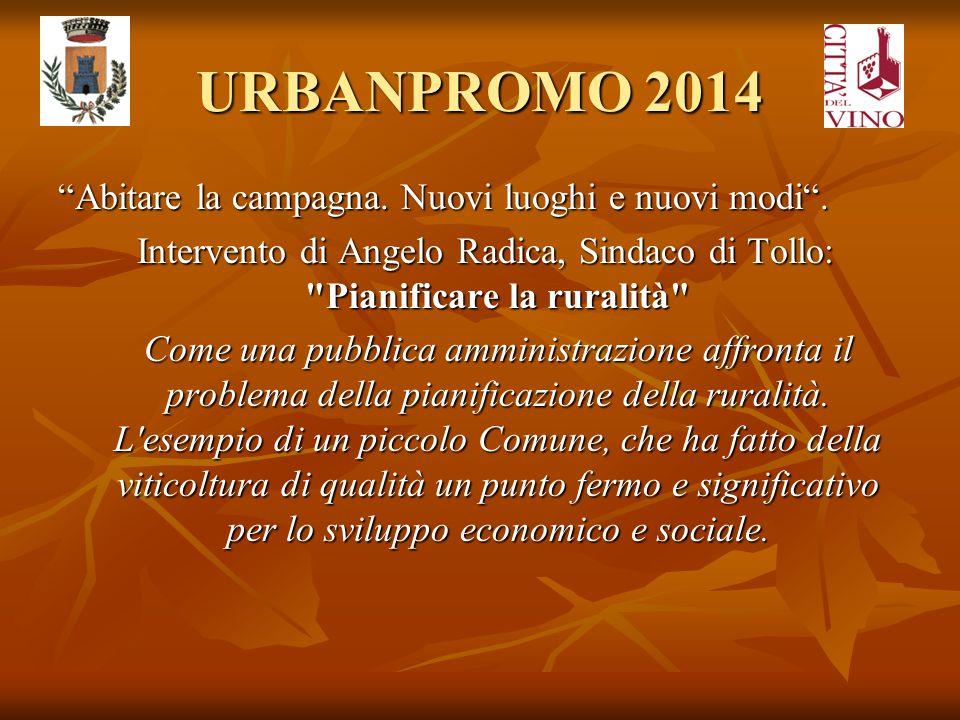 """URBANPROMO 2014 """"Abitare la campagna. Nuovi luoghi e nuovi modi"""". Intervento di Angelo Radica, Sindaco di Tollo:"""