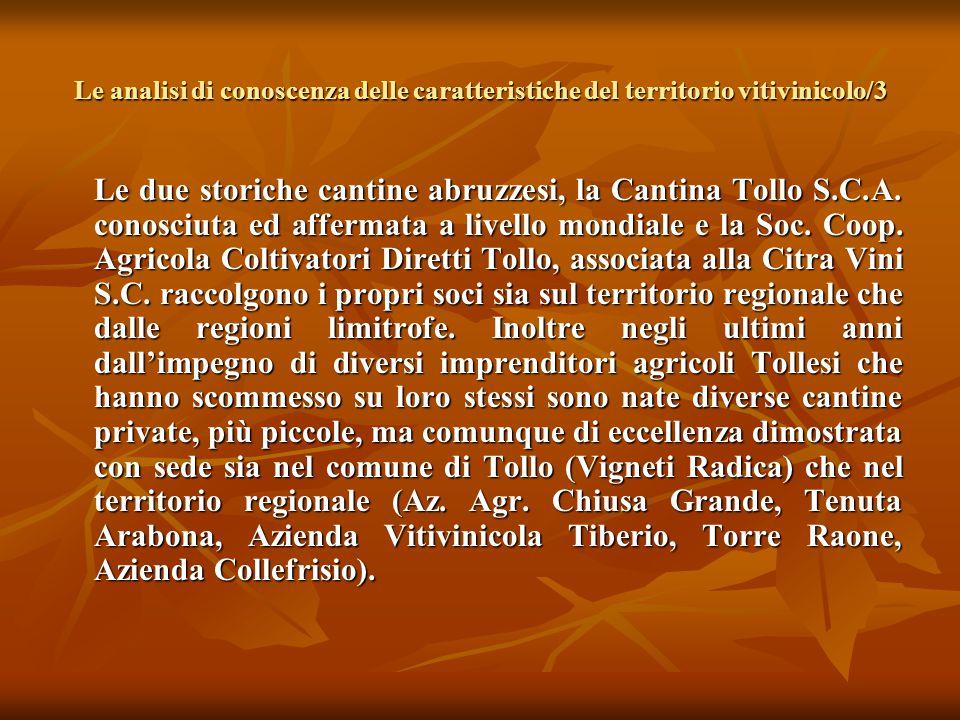Le analisi di conoscenza delle caratteristiche del territorio vitivinicolo/3 Le due storiche cantine abruzzesi, la Cantina Tollo S.C.A. conosciuta ed