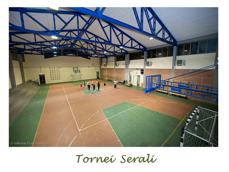 Tornei Serali