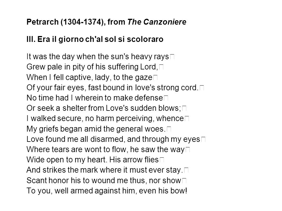 Petrarch (1304-1374), from The Canzoniere III.