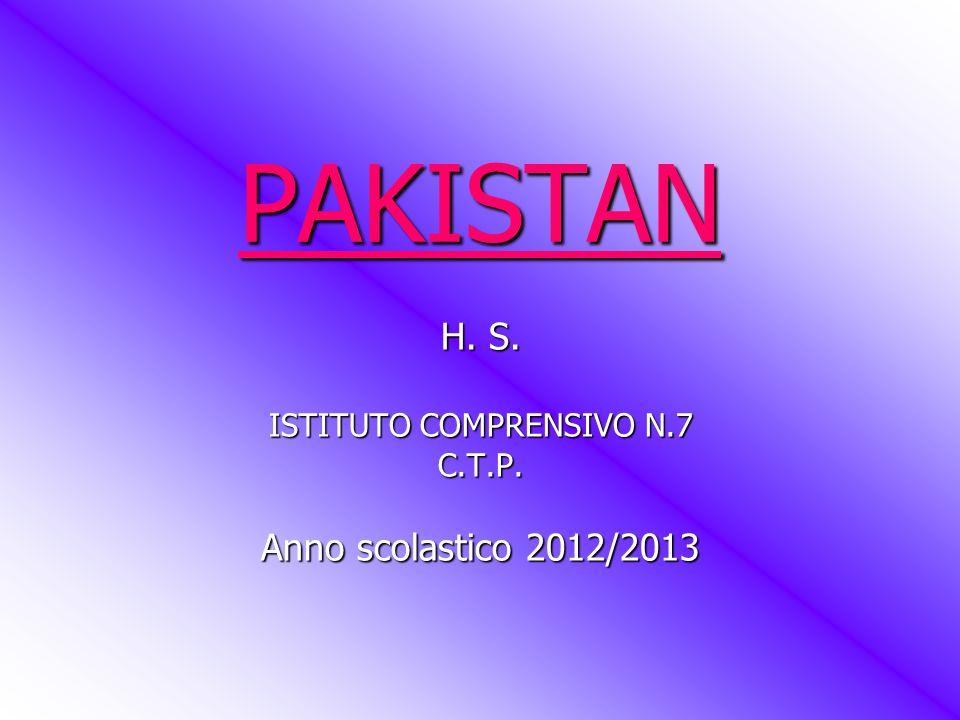 PAKISTAN H. S. ISTITUTO COMPRENSIVO N.7 C.T.P. Anno scolastico 2012/2013