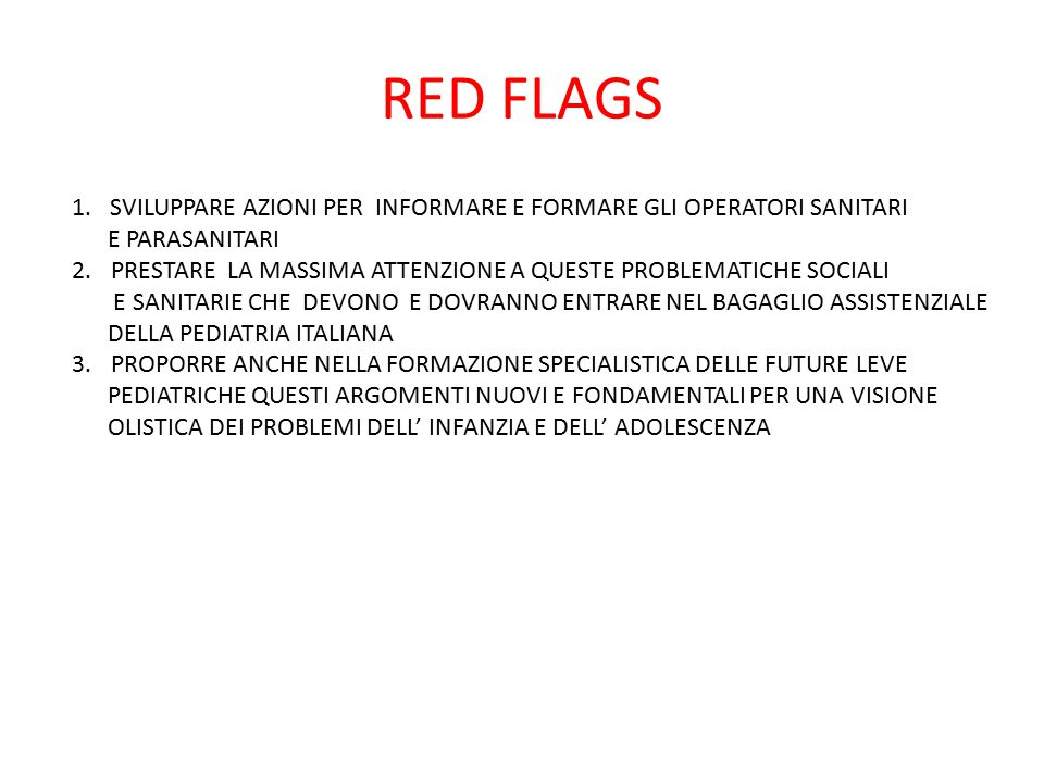 RED FLAGS 1.