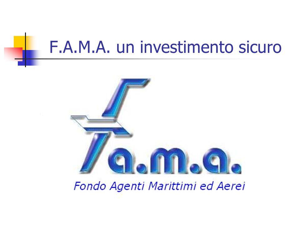 F.A.M.A. un investimento sicuro