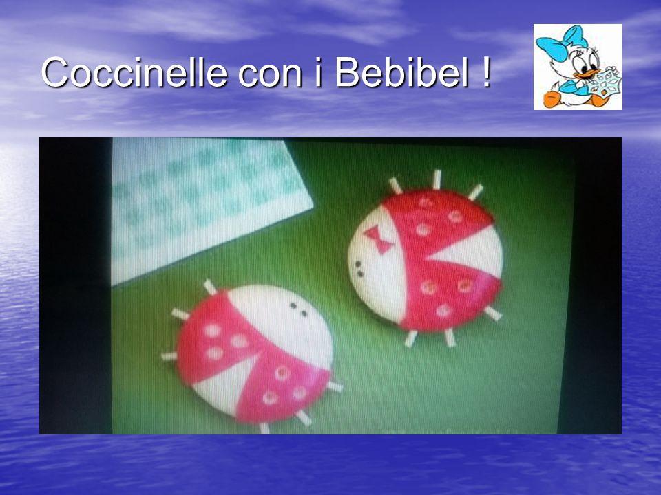 Coccinelle con i Bebibel !
