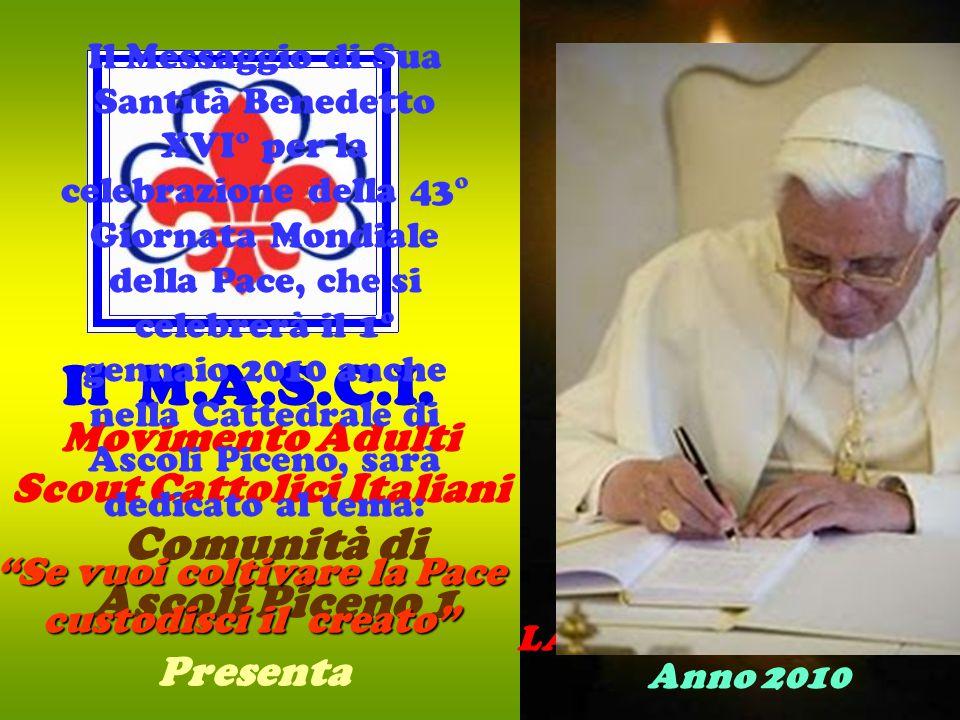 Movimento Adulti Scout Cattolici Italiani Il M.A.S.C.I.
