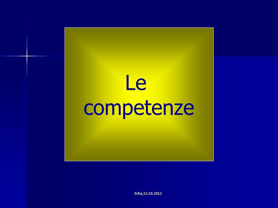 Le competenze Erba,12.10.2012