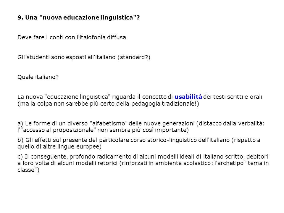 9. Una nuova educazione linguistica .