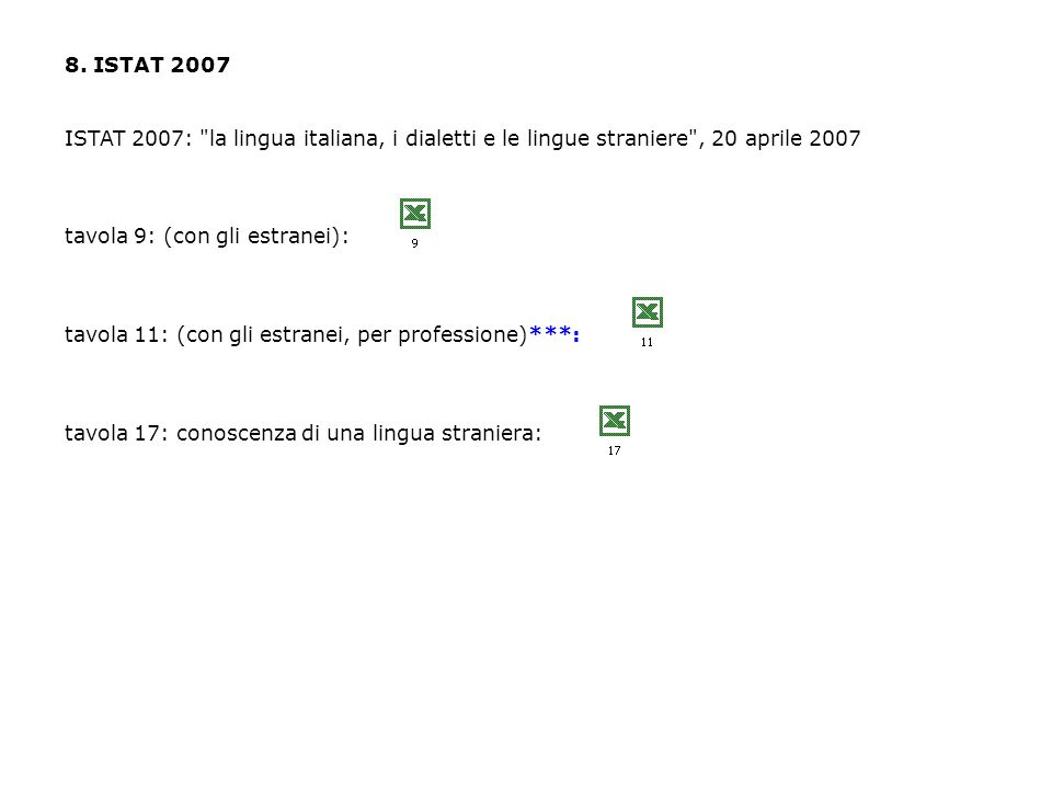 8. ISTAT 2007 ISTAT 2007:
