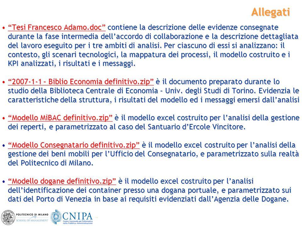 """44 Allegati """"Tesi Francesco Adamo.doc"""" contiene la descrizione delle evidenze consegnate durante la fase intermedia dell'accordo di collaborazione e l"""