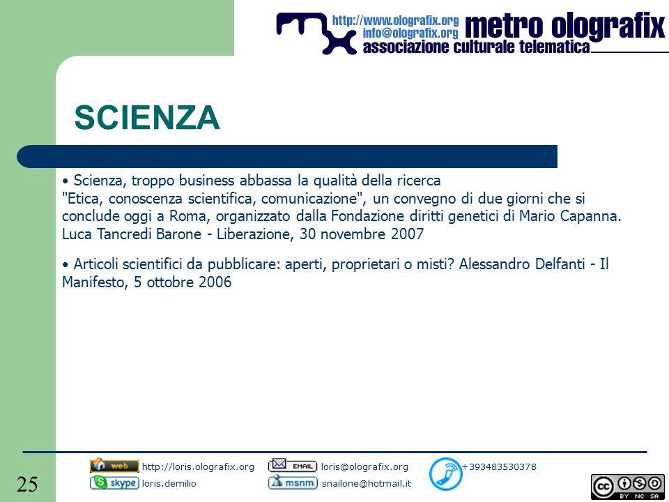 25 SCIENZA Scienza, troppo business abbassa la qualità della ricerca Etica, conoscenza scientifica, comunicazione , un convegno di due giorni che si conclude oggi a Roma, organizzato dalla Fondazione diritti genetici di Mario Capanna.