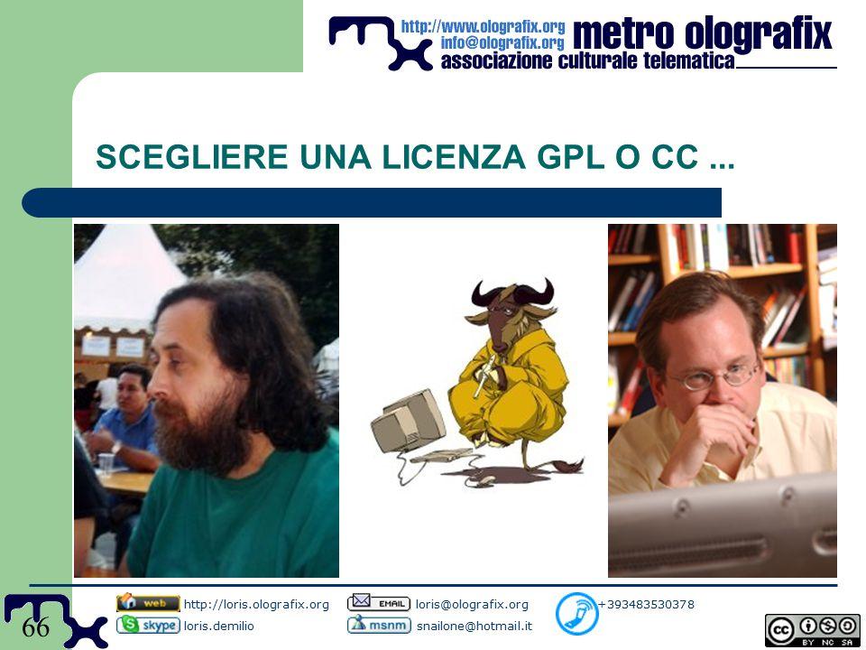 66 SCEGLIERE UNA LICENZA GPL O CC...