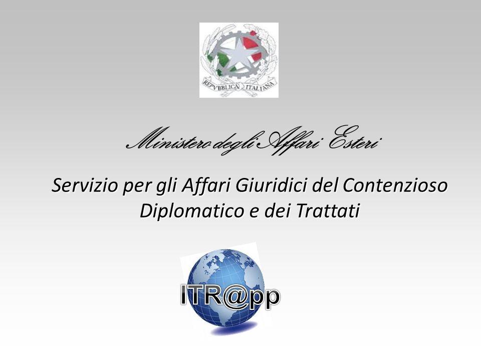 Ministero degli Affari Esteri Servizio per gli Affari Giuridici del Contenzioso Diplomatico e dei Trattati