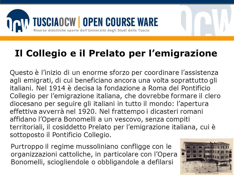 Il Collegio e il Prelato per l'emigrazione Questo è l'inizio di un enorme sforzo per coordinare l'assistenza agli emigrati, di cui beneficiano ancora una volta soprattutto gli italiani.