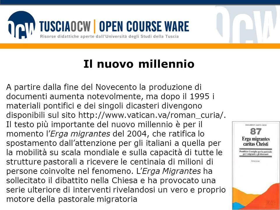 Il nuovo millennio A partire dalla fine del Novecento la produzione di documenti aumenta notevolmente, ma dopo il 1995 i materiali pontifici e dei singoli dicasteri divengono disponibili sul sito http://www.vatican.va/roman_curia/.
