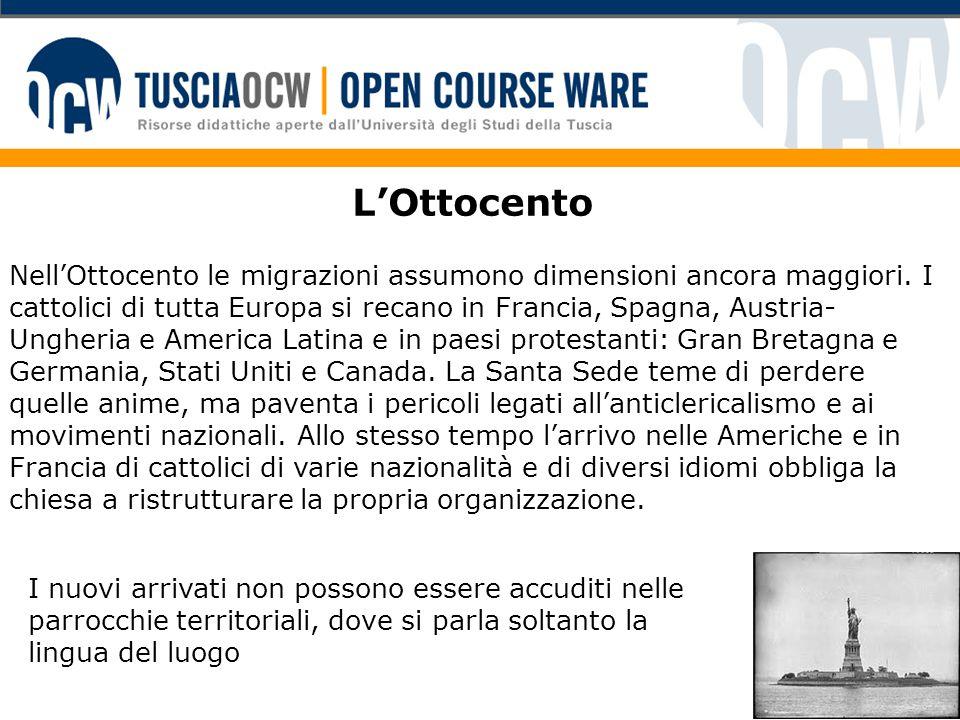 L'Ottocento Nell'Ottocento le migrazioni assumono dimensioni ancora maggiori.