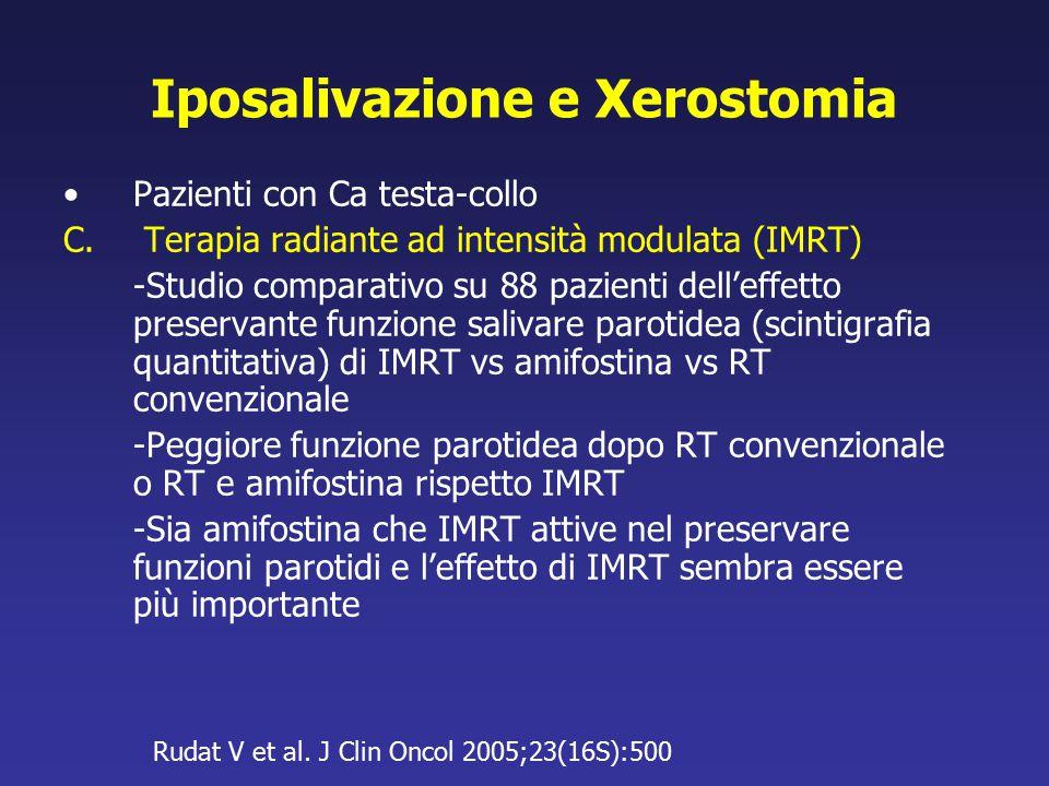 Iposalivazione e Xerostomia Pazienti con Ca testa-collo C. Terapia radiante ad intensità modulata (IMRT) -Studio comparativo su 88 pazienti dell'effet