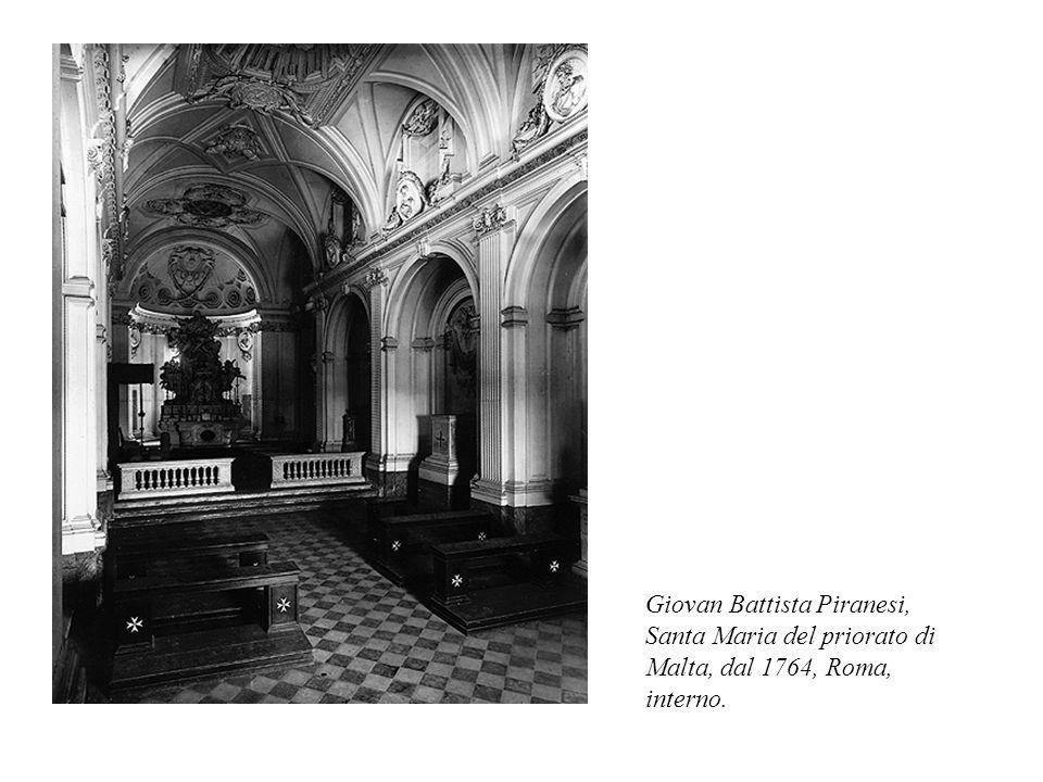 Giovan Battista Piranesi, Santa Maria del priorato di Malta, dal 1764, Roma, interno.