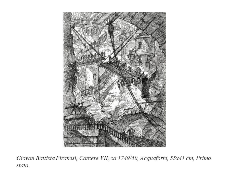 Giovan Battista Piranesi, Carcere VII, ca 1749/50, Acquaforte, 55x41 cm, Primo stato.