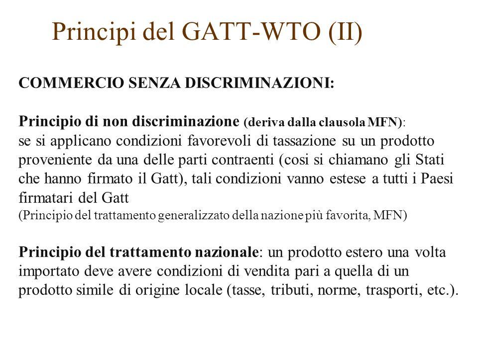 COMMERCIO SENZA DISCRIMINAZIONI: Principio di non discriminazione (deriva dalla clausola MFN): se si applicano condizioni favorevoli di tassazione su