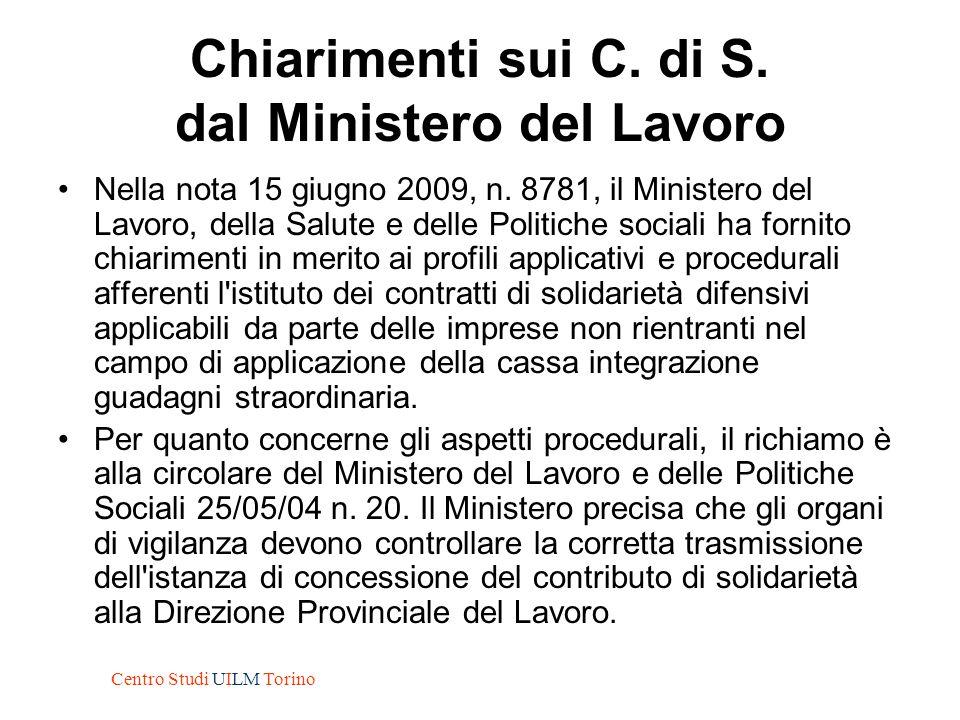 Chiarimenti sui C. di S. dal Ministero del Lavoro Nella nota 15 giugno 2009, n. 8781, il Ministero del Lavoro, della Salute e delle Politiche sociali