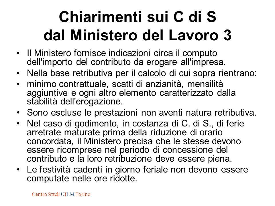 Chiarimenti sui C di S dal Ministero del Lavoro 3 Il Ministero fornisce indicazioni circa il computo dell'importo del contributo da erogare all'impres