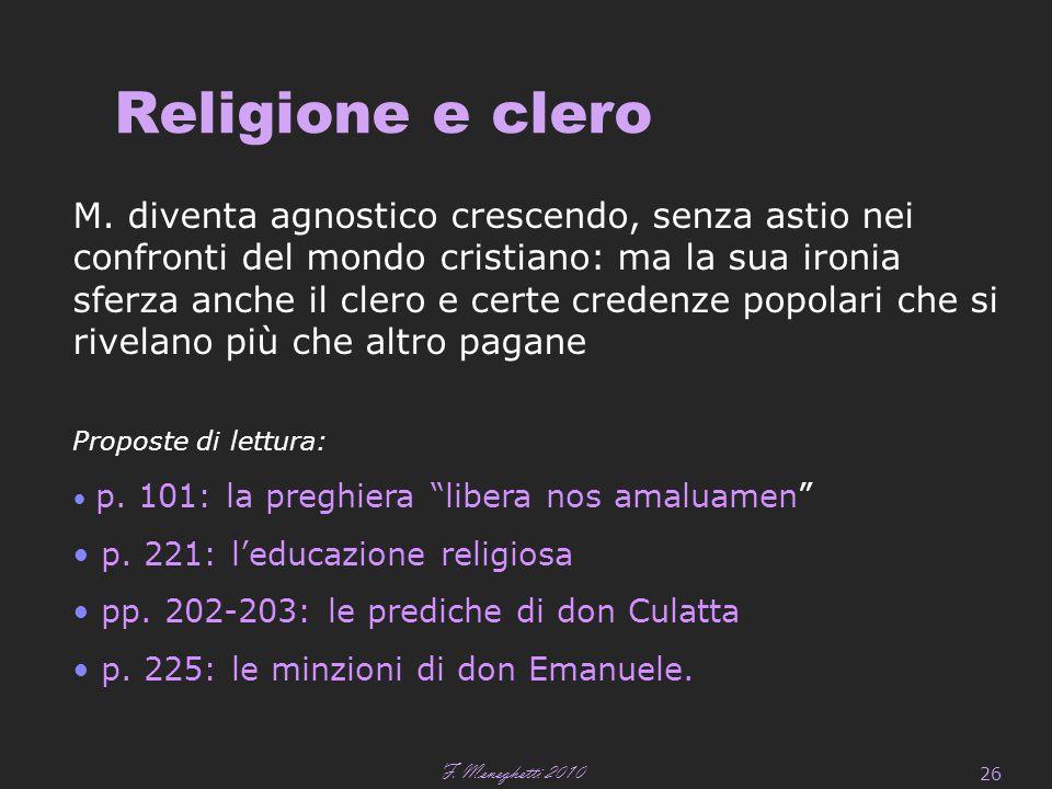 F. Meneghetti 2010 26 Religione e clero M.