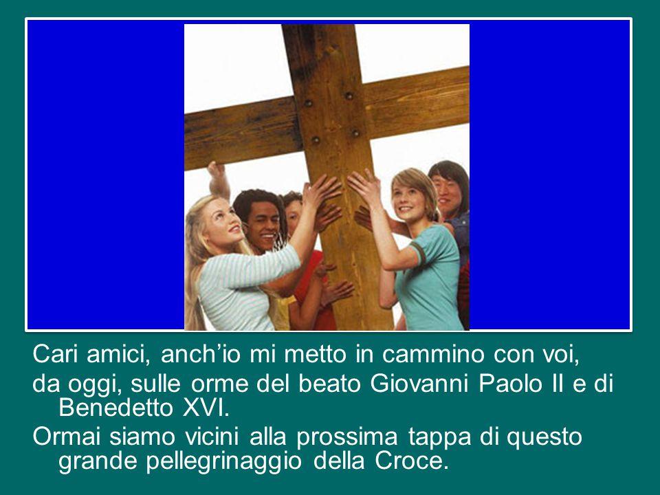 Voi portate la Croce pellegrina attraverso tutti i continenti, per le strade del mondo! La portate rispondendo all'invito di Gesù «Andate e fate disce