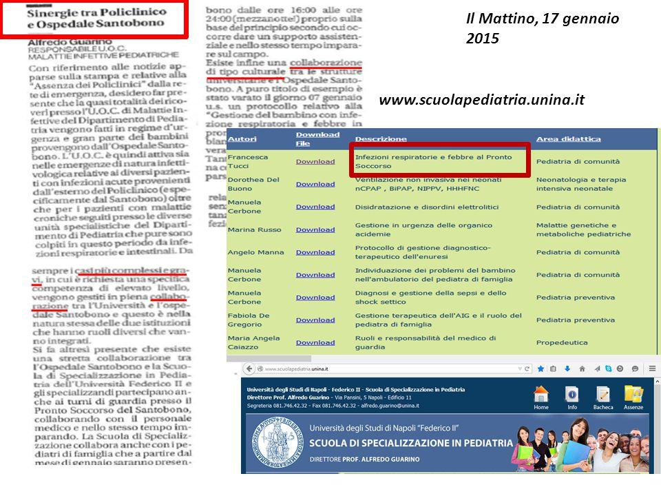 Il Mattino, 17 gennaio 2015 www.scuolapediatria.unina.it