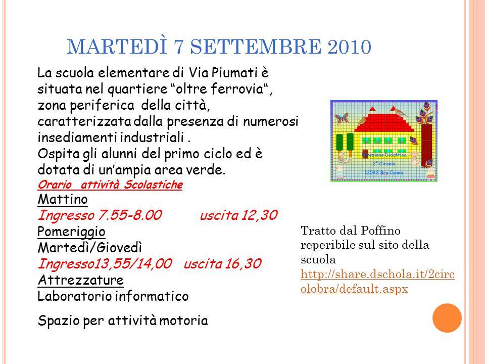 """MARTEDÌ 7 SETTEMBRE 2010 La scuola elementare di Via Piumati è situata nel quartiere """"oltre ferrovia"""", zona periferica della città, caratterizzata dal"""