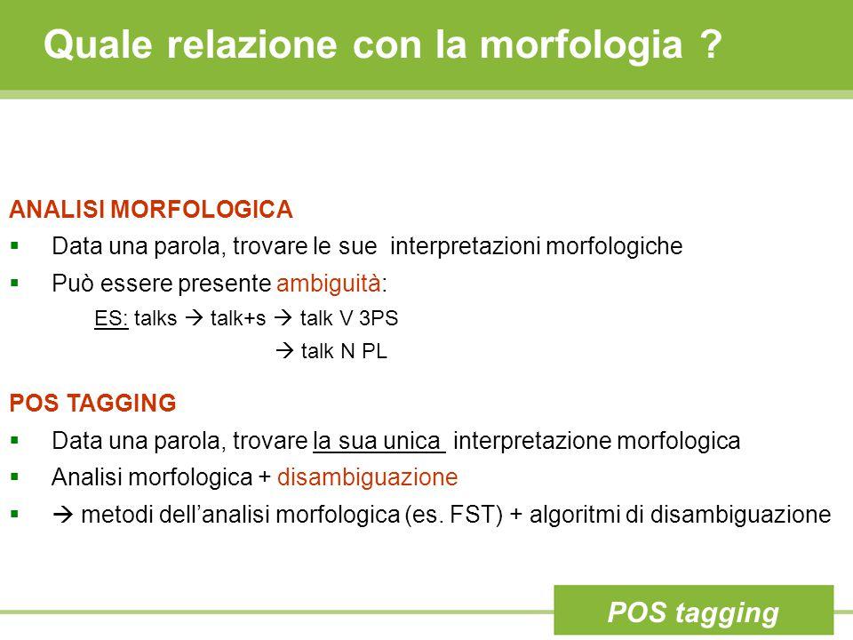 Quale relazione con la morfologia .