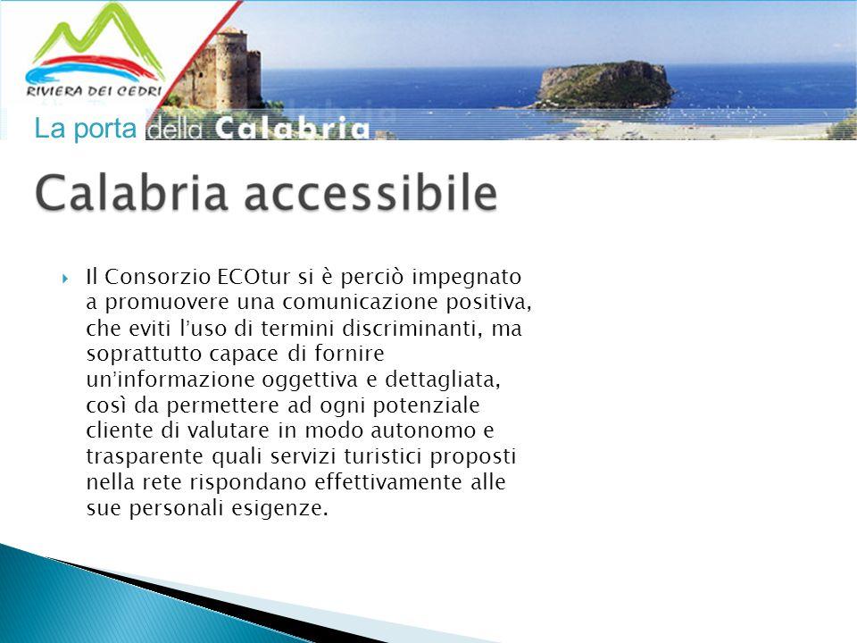 La porta  59 Camere  di cui 4 accessibili  Spiaggia attrezzata  Animazione  Piscina  Cucina per celiaci