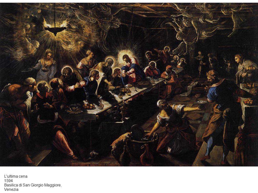 L'ultima cena 1594 Basilica di San Giorgio Maggiore, Venezia