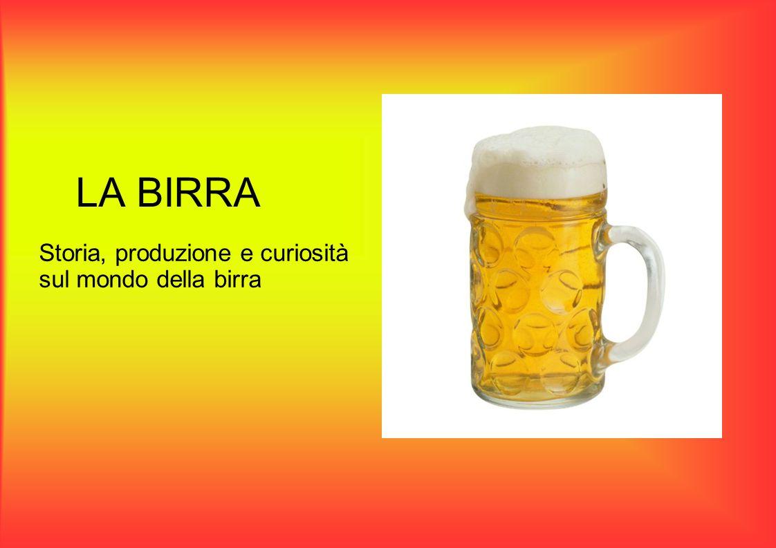 Breve storia della birra Non si è certi su come e quando sia nata la birra si pensa che sia stata inventata per caso, sicuramente da popoli che si dedicavano all'agricoltura, poiché i cereali sono stati sempre la base della bevanda.