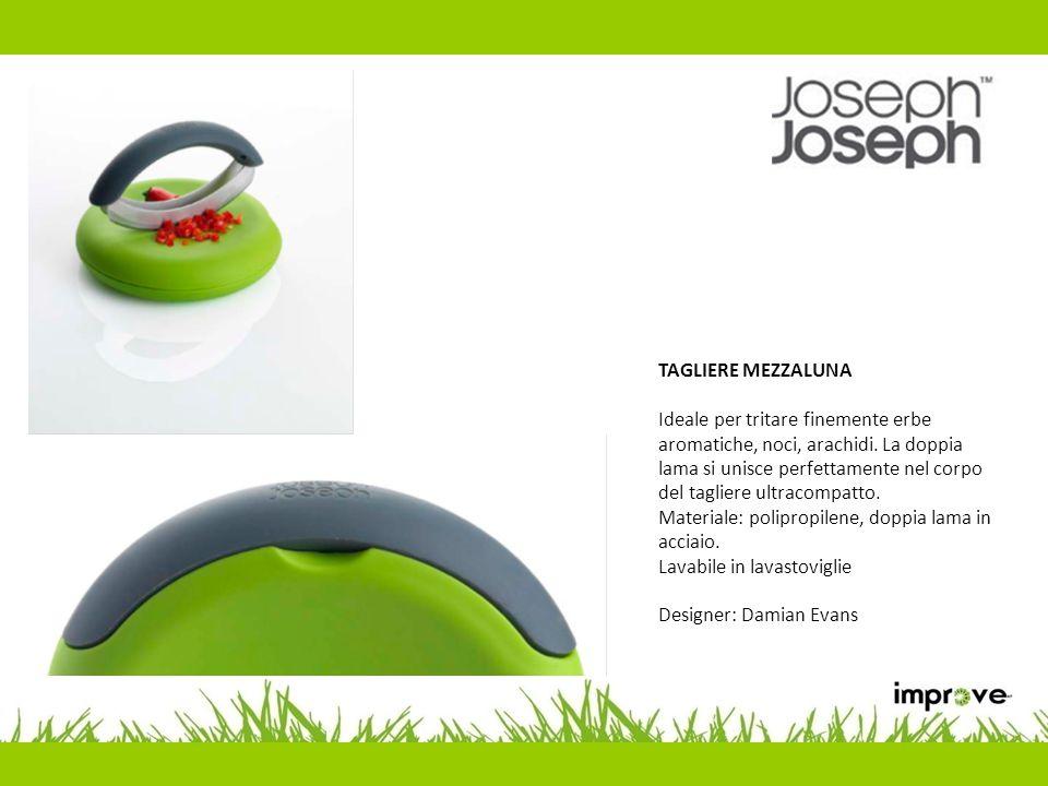TAGLIERE MEZZALUNA Ideale per tritare finemente erbe aromatiche, noci, arachidi. La doppia lama si unisce perfettamente nel corpo del tagliere ultraco