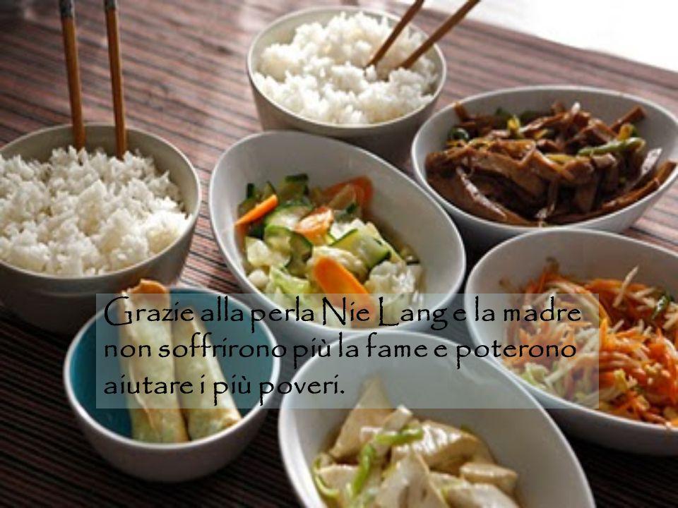 Grazie alla perla Nie Lang e la madre non soffrirono più la fame e poterono aiutare i più poveri.